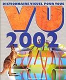 Vu 2002 - Dictionnaire visuel pour tous