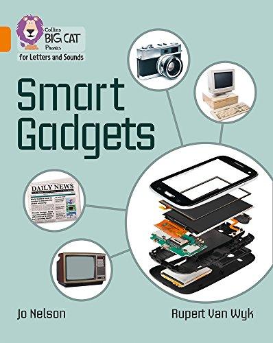 Smart Gadgets: Band 06/Orange: Band 6/Orange (Collins Big Cat Phonics)