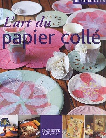 L'art du papier collé