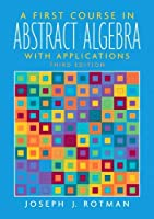First Course in Abstract Algebra, A