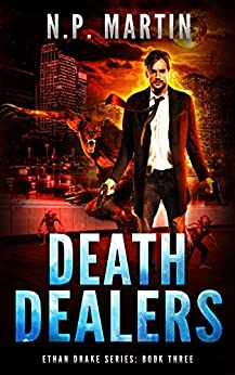 Death Dealers (Ethan Drake Series Book 3) by [N.P. Martin]