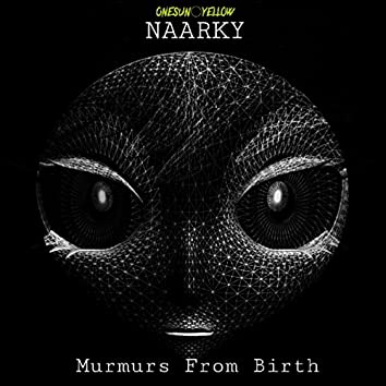 Murmurs From Birth