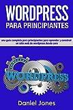 WordPress para principiantes (Libro En Español/ WordPress for Beginners Spanish book...