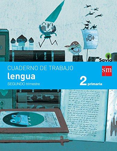 Cuaderno de lengua. 2 Primaria, 2 Trimestre. Savia - 9788467578409