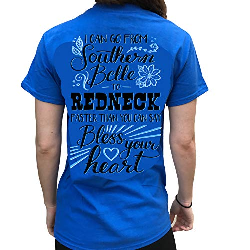 Southern Attitude I Can Go from Southern Belle to Redneck Royal Blue Women's Short Sleeve T-Shirt (Large)