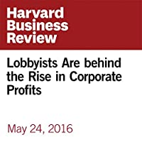 Lobbyists Are behind the Rise in Corporate Profits's image