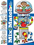 Mix and Match ROBOTS (Dover Mix and Match Coloring Book)
