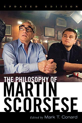 The Philosophy of Martin Scorsese (The Philosophy of Popular Culture)