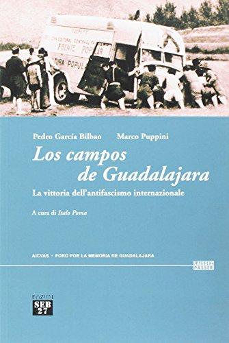 Los campos de Guadalajara. La vittoria dell'antifascismo internazionale (Laissez-passer)