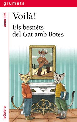 Voilà!: Els besnéts del Gat amb Botes: 248 (Grumets)
