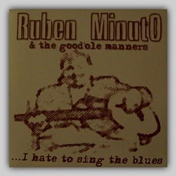 Ruben Minuto & the Good'ole Manners