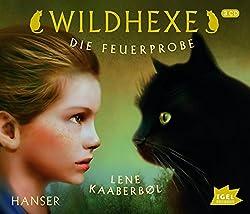 """Wildhexe 1 - Die Feuerprobe"" von Lene Kaaberbøl"