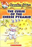 The Curse of the Cheese Pyramid (Geronimo Stilton)