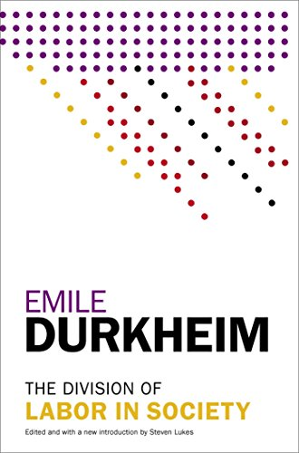 Compare Textbook Prices for The Division of Labor in Society 1 Edition ISBN 9781476749730 by Durkheim, Emile,Lukes, Steven