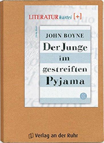 """""""Der Junge im gestreiften Pyjama"""" (Literatur-Kartei Plus)"""