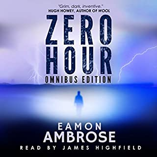 Zero Hour - A Post-Apocalyptic Thriller: Omnibus Edition audiobook cover art