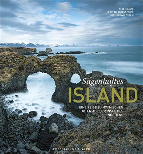 Sagenhaftes Island. Eine Reise zu mythischen Orten auf der Insel des Nordens. Grandiose Bilder von Vulkanen, Nordlichtern und wilden Klippen verbinden sich mit den Mythen der Edda und Sagas.