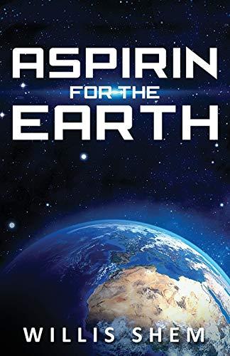 Aspirin for the Earth