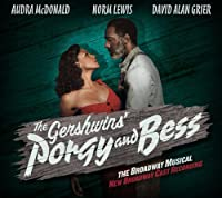 The Gershwins' Porgy and Bess (New Broadway Cast Recording)