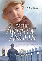 In the Arms of Angels [DVD]