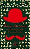 Merry Christmas (2 titres) Le Noël d'Hercule Poirot + Christmas pudding