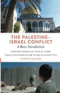 The Palestine-Israel Conflict: A Basic Introduction - Fourth Edition