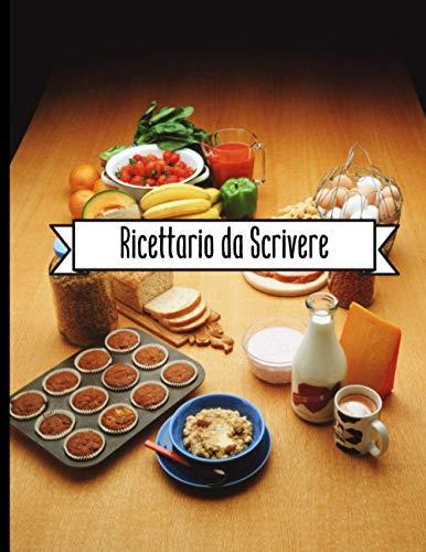 Ricettario da Scrivere: agenda per 100 ricette | copertina rigida | 105 Pagine | Grande formato