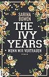 The Ivy Years - Wenn wir vertrauen (Ivy-Years-Reihe 4)
