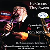 He Croons: They Swoon