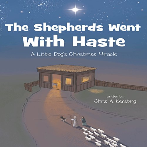 The Shepherds Went with Haste audiobook cover art