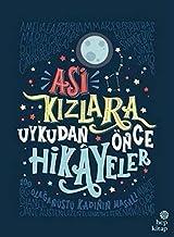 Asi Kızlara Uykudan Önce Hikayeler (Ciltli) (Turkish Edition)