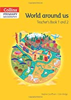 Collins Primary Geography Book 1 and 2: World Around Us