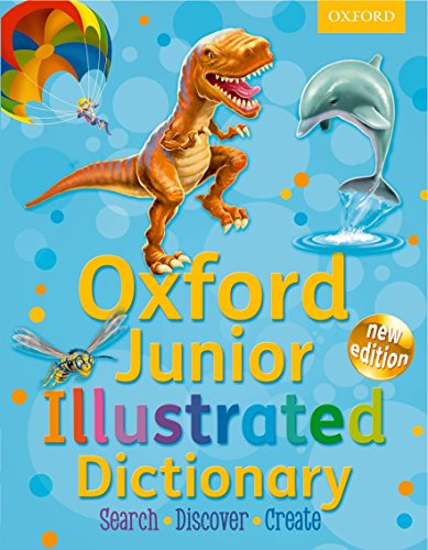 OXFORD JUNIOR ILLUSTRATED DICTIONARY NEW ED