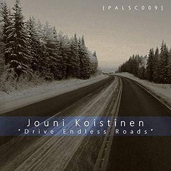 Drive Endless Roads