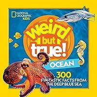 Weird But True Ocean