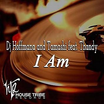 I Am (feat. Thandy)