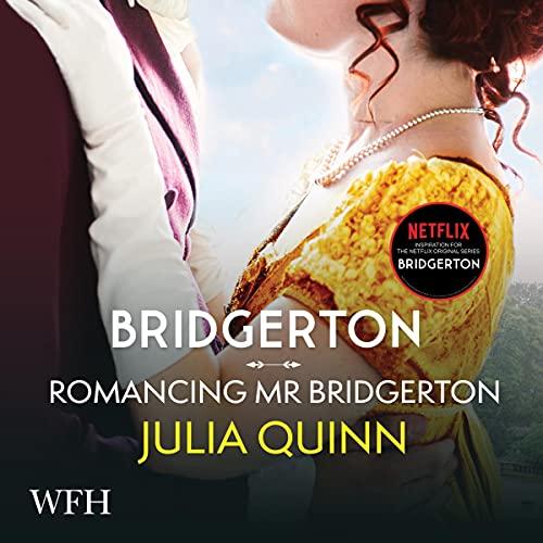 Bridgerton: Romancing Mister Bridgerton cover art