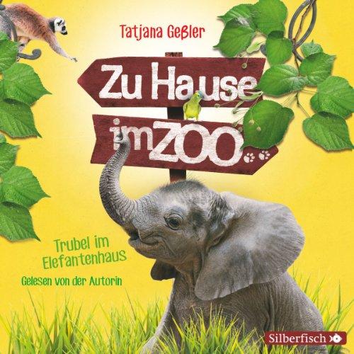 Trubel im Elefantenhaus Titelbild