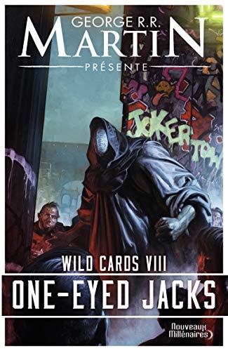Wild Cards (Tome 8-One-Eyed Jacks)