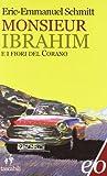 Monsieur Ibrahim e i fiori del Corano