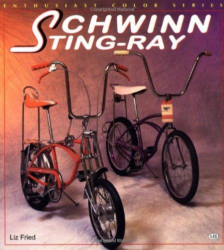Schwinn Sting-Ray (Bicycle Books)