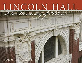 Best lincoln hall university of illinois Reviews