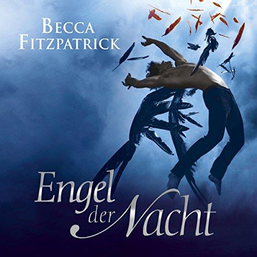 Engel der Nacht     Engel der Nacht 1              Autor:                                                                                                                                 Becca Fitzpatrick                               Sprecher:                                                                                                                                 Merete Brettschneider                      Spieldauer: 10 Std. und 14 Min.     477 Bewertungen     Gesamt 4,2