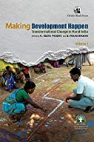 Making Development Happen:: Transformational Change in Rural India