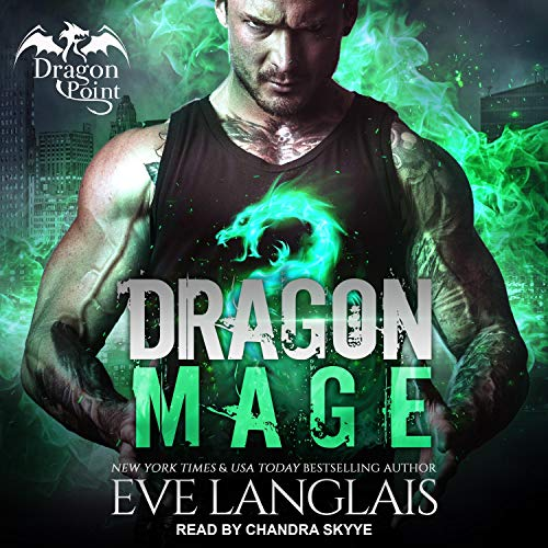 Dragon Mage Audiobook By Eve Langlais cover art