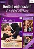 Heiße Leidenschaft - Best of Baccara 2015: eBundle (German Edition)