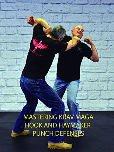 Mastering Krav Maga Hook and Haymaker Punch Defenses