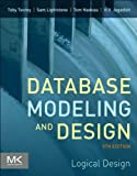 Database Modeling and Design: Logical Design (The Morgan Kaufmann Series in Data Management Systems) (English Edition)