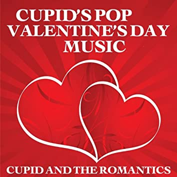 Cupid's Pop Valentine's Day Music
