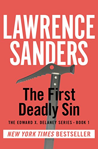 The First Deadly Sin (The Edward X. Delaney Series Book 1) by [Lawrence Sanders]